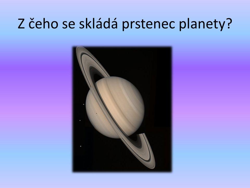 Z čeho se skládá prstenec planety