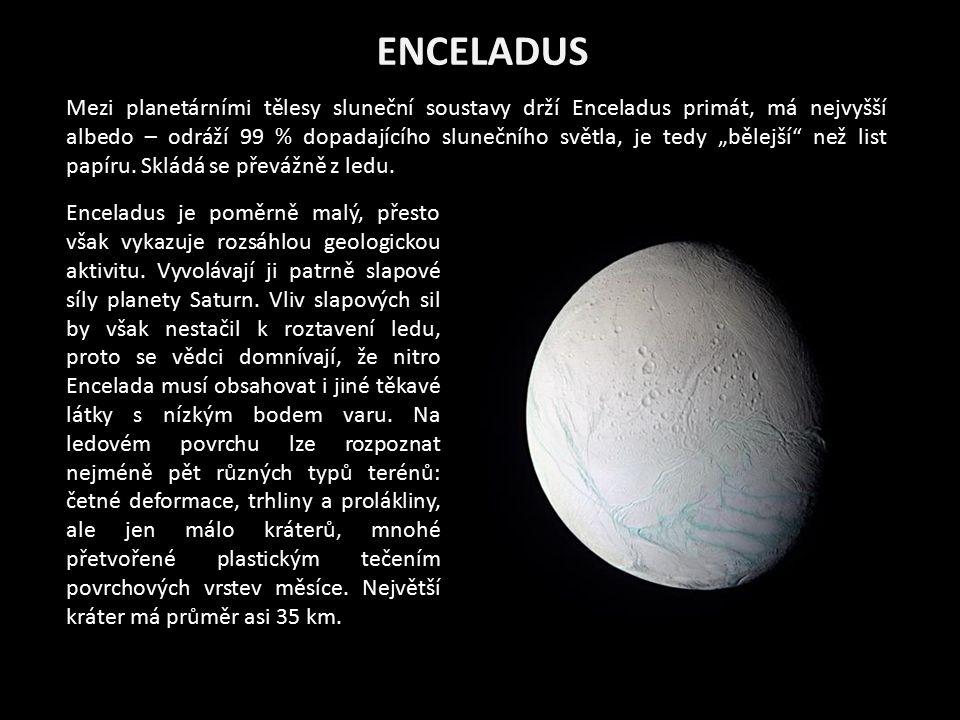 """Mezi planetárními tělesy sluneční soustavy drží Enceladus primát, má nejvyšší albedo – odráží 99 % dopadajícího slunečního světla, je tedy """"bělejší"""" n"""