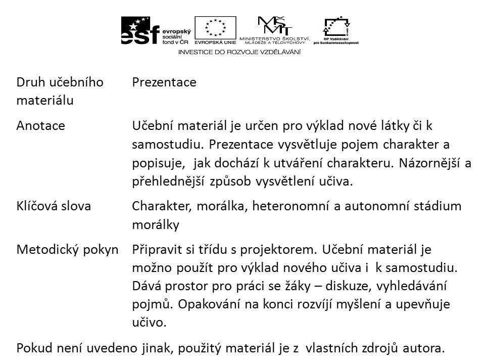 Druh učebního materiálu Prezentace Anotace Učební materiál je určen pro výklad nové látky či k samostudiu.