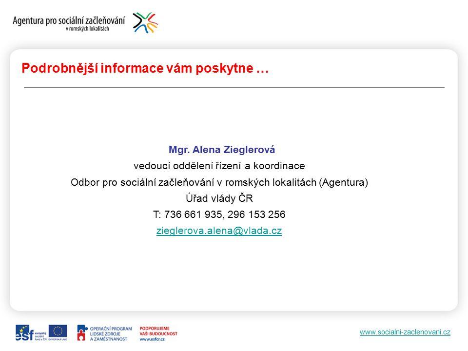 www.socialni-zaclenovani.cz Podrobnější informace vám poskytne … Mgr.