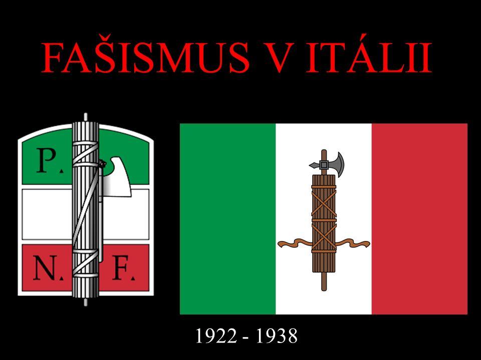 Fašismus znamená… … politické hnutí prosazující militarismus, kult modernity a vůdce a silnou ekonomickou roli státu.