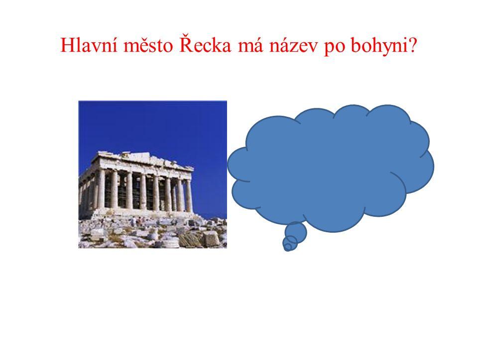 Hlavní město Řecka má název po bohyni