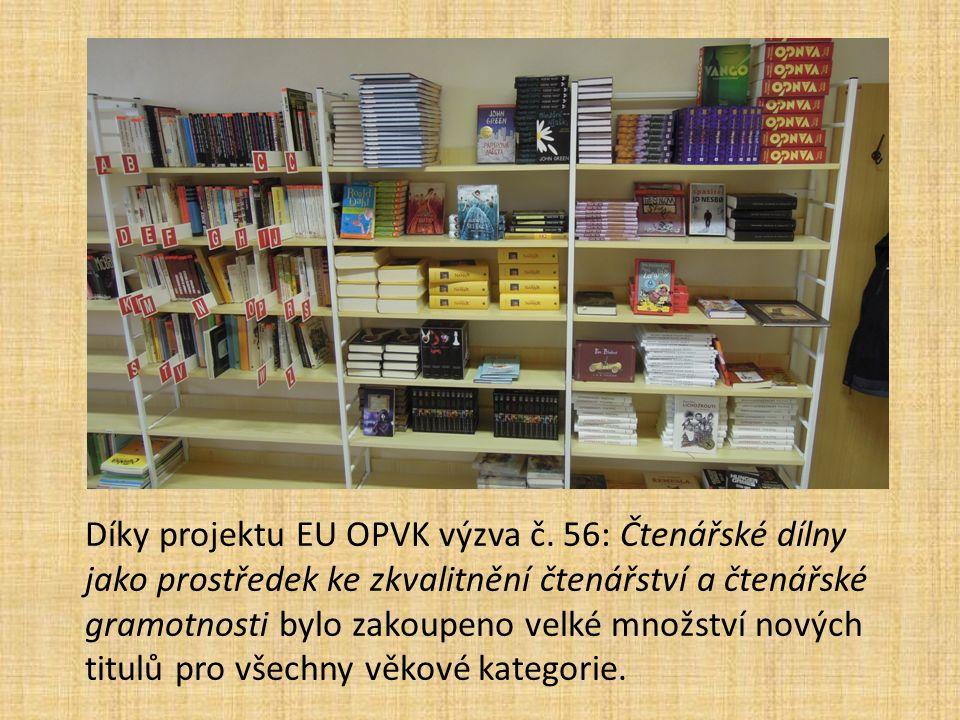Díky projektu EU OPVK výzva č.