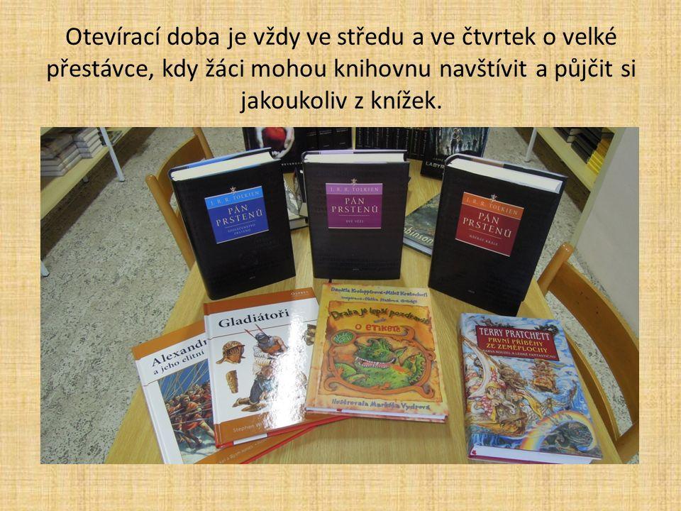 Otevírací doba je vždy ve středu a ve čtvrtek o velké přestávce, kdy žáci mohou knihovnu navštívit a půjčit si jakoukoliv z knížek.