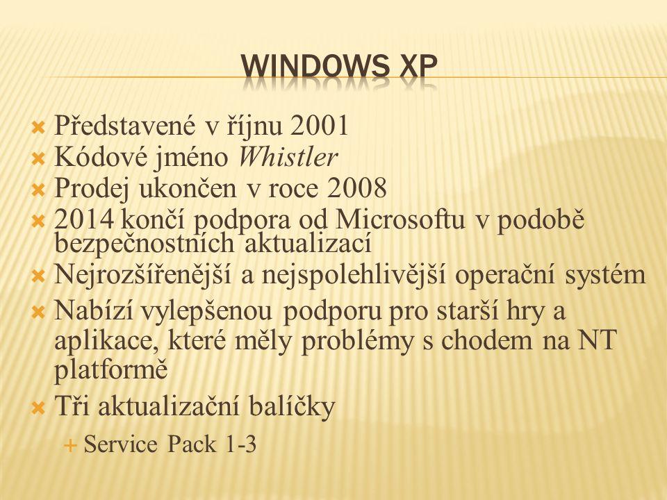  Představené v říjnu 2001  Kódové jméno Whistler  Prodej ukončen v roce 2008  2014 končí podpora od Microsoftu v podobě bezpečnostních aktualizací  Nejrozšířenější a nejspolehlivější operační systém  Nabízí vylepšenou podporu pro starší hry a aplikace, které měly problémy s chodem na NT platformě  Tři aktualizační balíčky  Service Pack 1-3