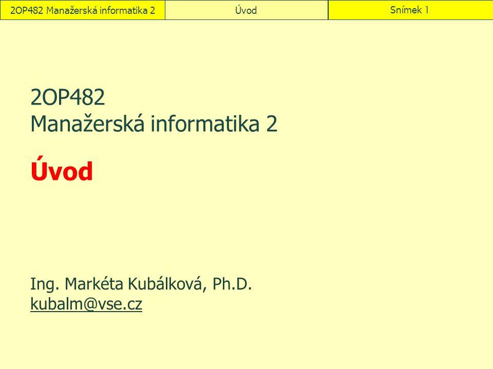 ÚvodSnímek 22OP482 Manažerská informatika 2 Obsah úvodního cvičení Seznámení s předmětem Seznámení s fiktivní firmou Encián Návod k MSDN AA + VCD Přidělení termínů malých a velkých obhajob