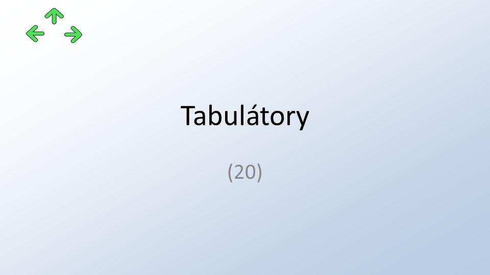 Tabulátory (20)