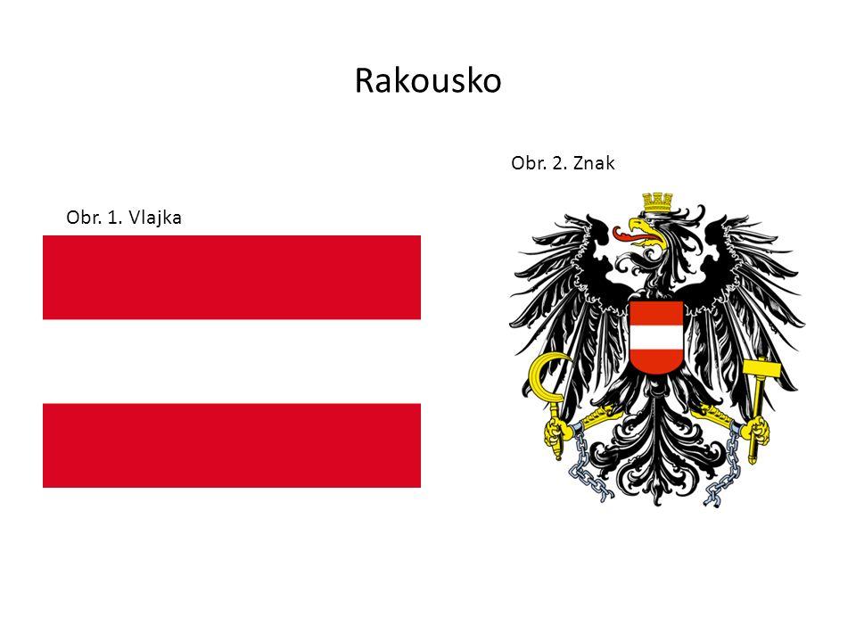 Rakousko Obr. 1. Vlajka Obr. 2. Znak