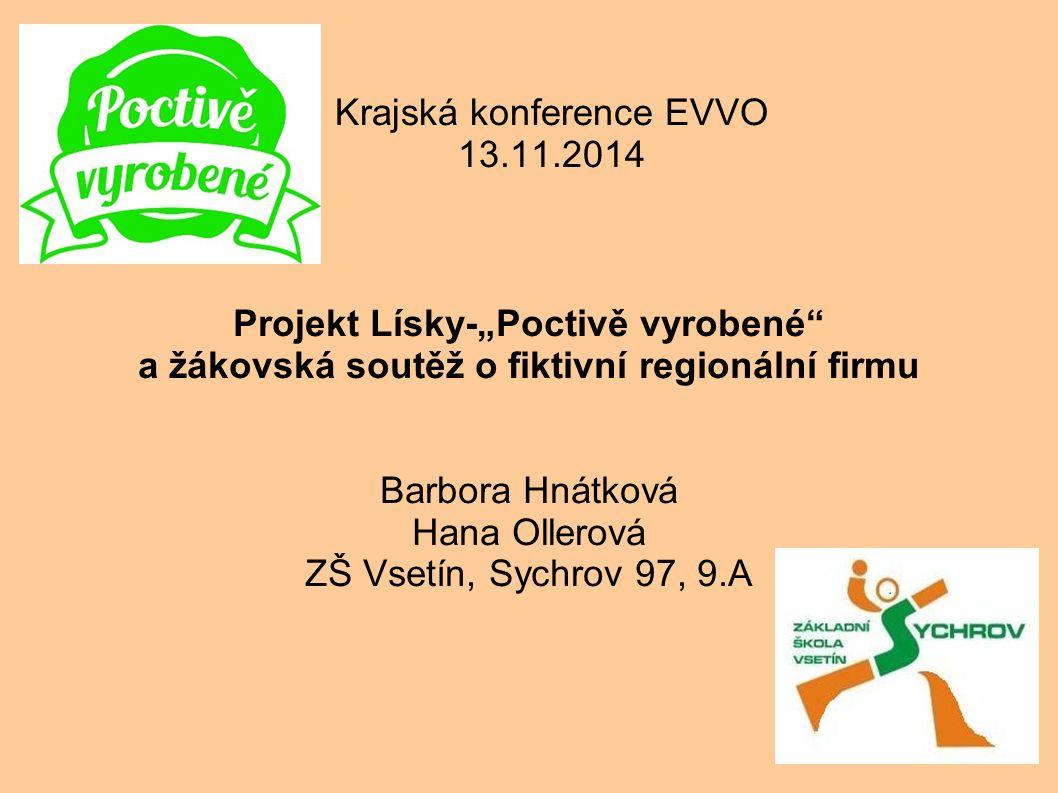 Žáky ZŠ Vsetín, Sychrov zaujal projekt Lísky - Poctivě vyrobené - který je zaměřen na podporu udržitelné místní ekonomiky ve Zlínském kraji.
