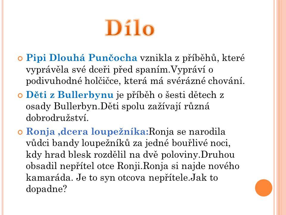 Pipi Dlouhá Punčocha vznikla z příběhů, které vyprávěla své dceři před spaním.Vypráví o podivuhodné holčičce, která má svérázné chování.