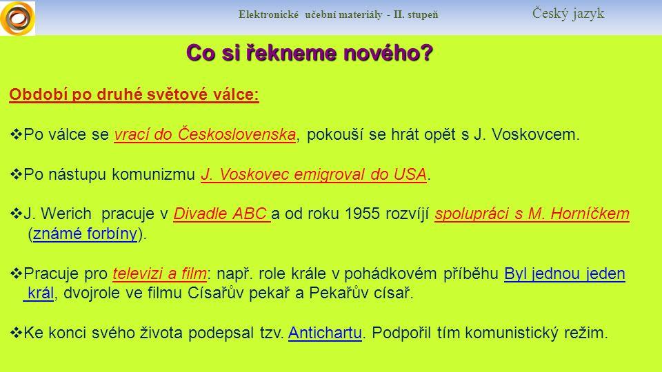 Elektronické učební materiály - II.stupeň Český jazykProcvičení Vysvětli souvislost pojmů s J.