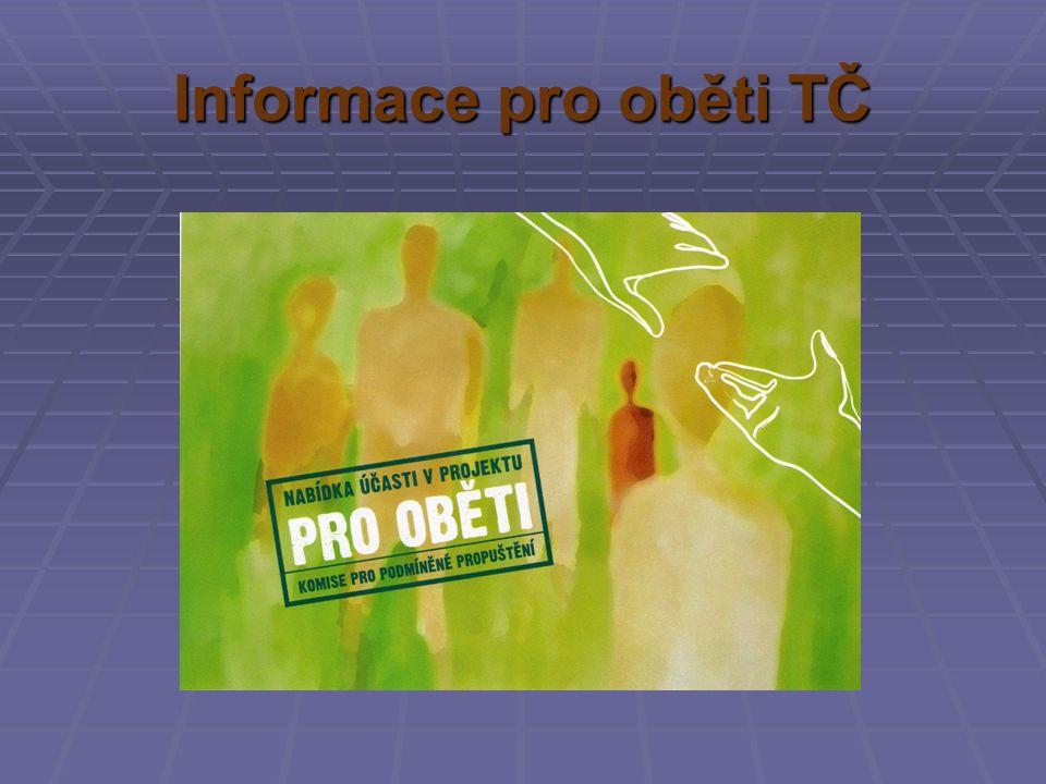 Informace pro oběti TČ