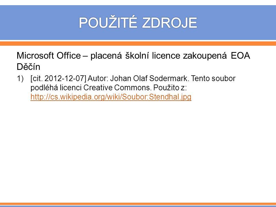Microsoft Office – placená školní licence zakoupená EOA Děčín 1)[cit.