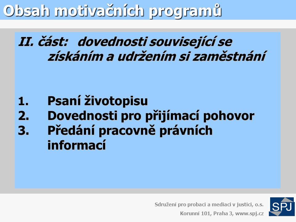 Obsah motivačních programů Sdružení pro probaci a mediaci v justici, o.s.