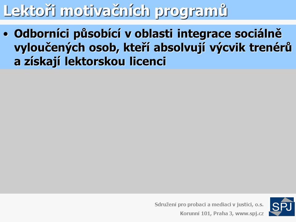 Lektoři motivačních programů Sdružení pro probaci a mediaci v justici, o.s.