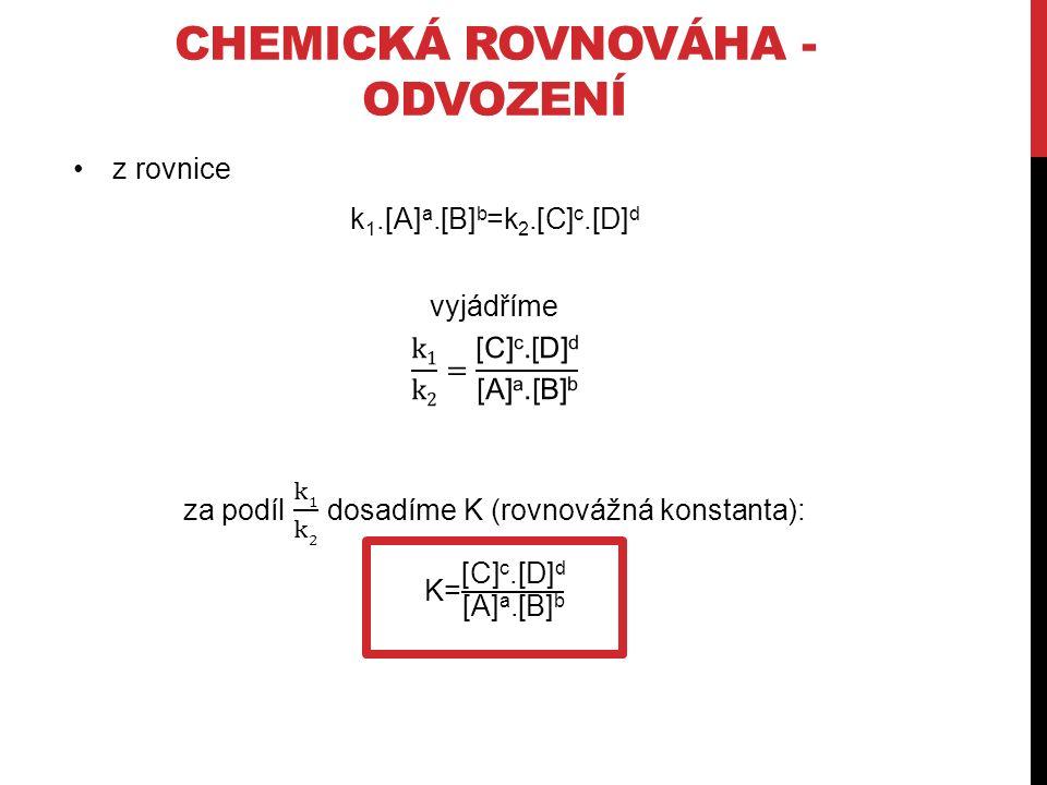 CHEMICKÁ ROVNOVÁHA - ODVOZENÍ