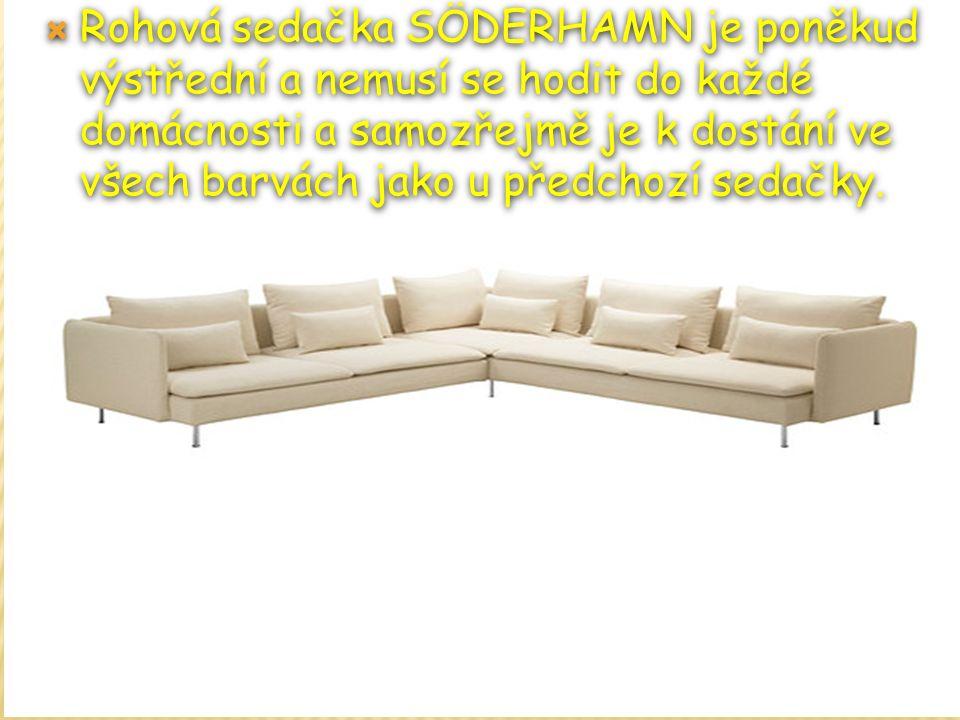  Rohová sedačka SÖDERHAMN je poněkud výstřední a nemusí se hodit do každé domácnosti a samozřejmě je k dostání ve všech barvách jako u předchozí sedačky.
