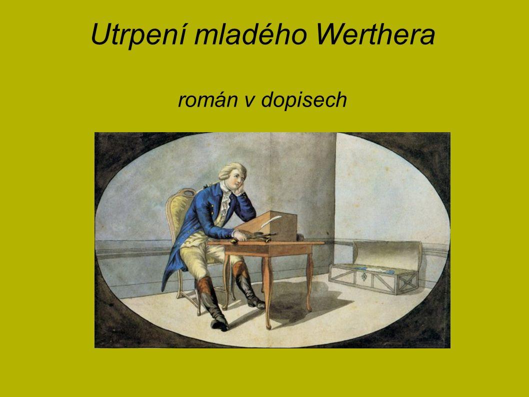 Utrpení mladého Werthera román v dopisech