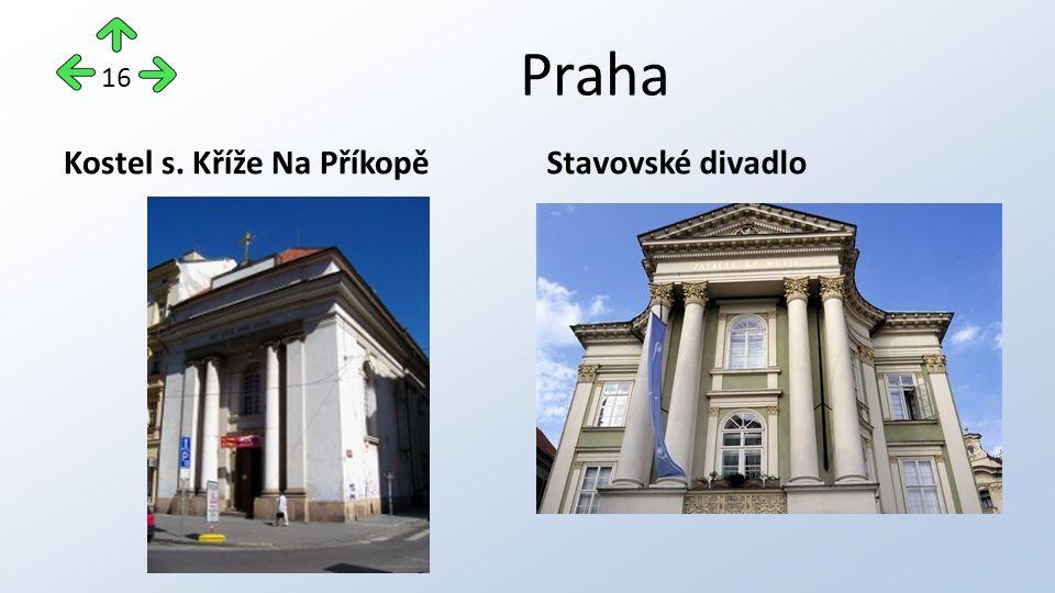 Praha Kostel s. Kříže Na PříkopěStavovské divadlo 16