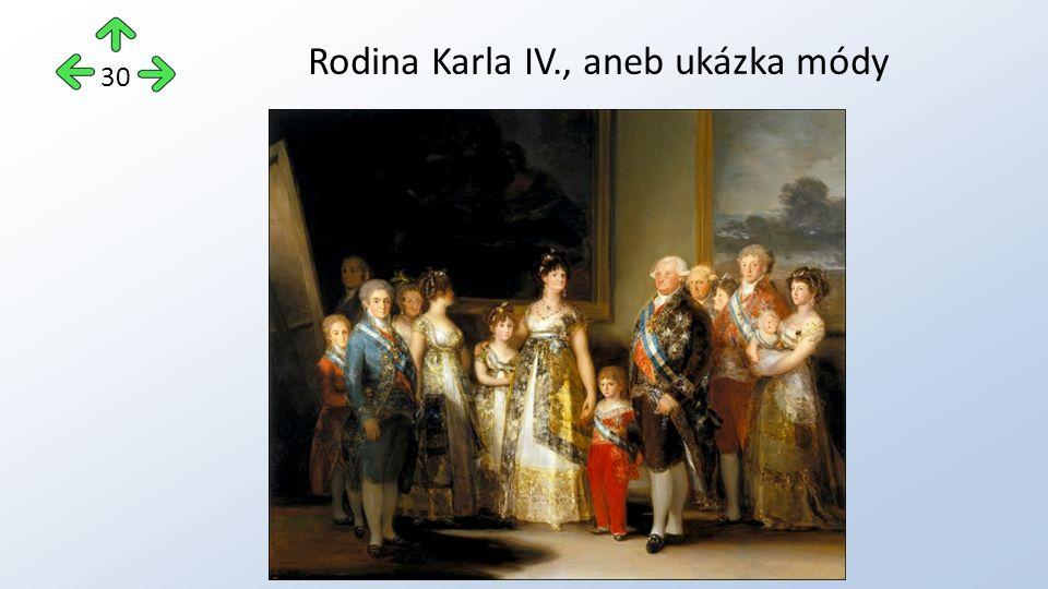 30 Rodina Karla IV., aneb ukázka módy