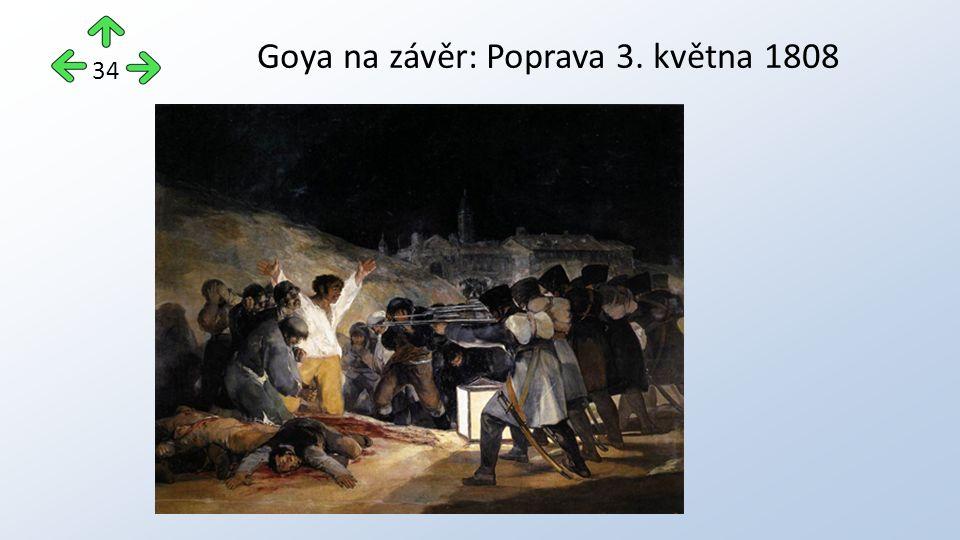 Goya na závěr: Poprava 3. května 1808 34