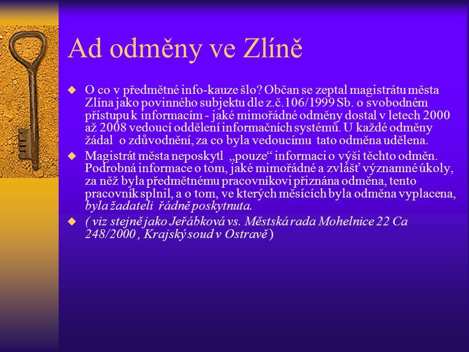 Ad odměny ve Zlíně  O co v předmětné info-kauze šlo.