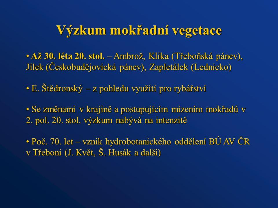 Výzkum mokřadní vegetace Až 30. léta 20. stol.