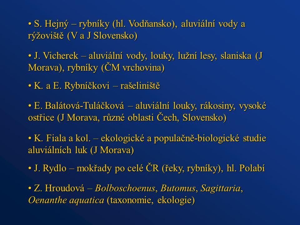 S. Hejný – rybníky (hl. Vodňansko), aluviální vody a rýžoviště (V a J Slovensko) S. Hejný – rybníky (hl. Vodňansko), aluviální vody a rýžoviště (V a J
