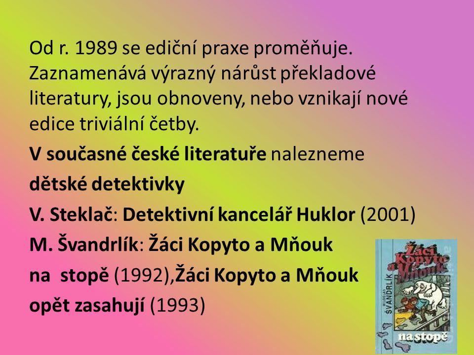 Od r. 1989 se ediční praxe proměňuje.