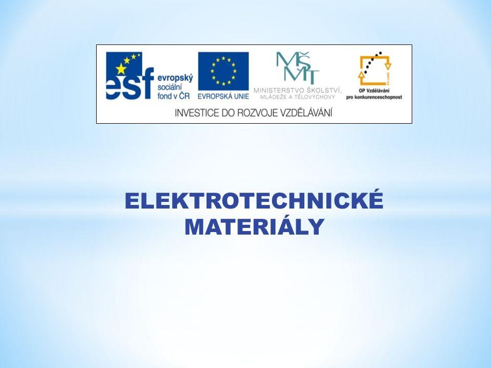 Anotace: Tato prezentace slouží k výkladu vlastností elektrických materiálů.