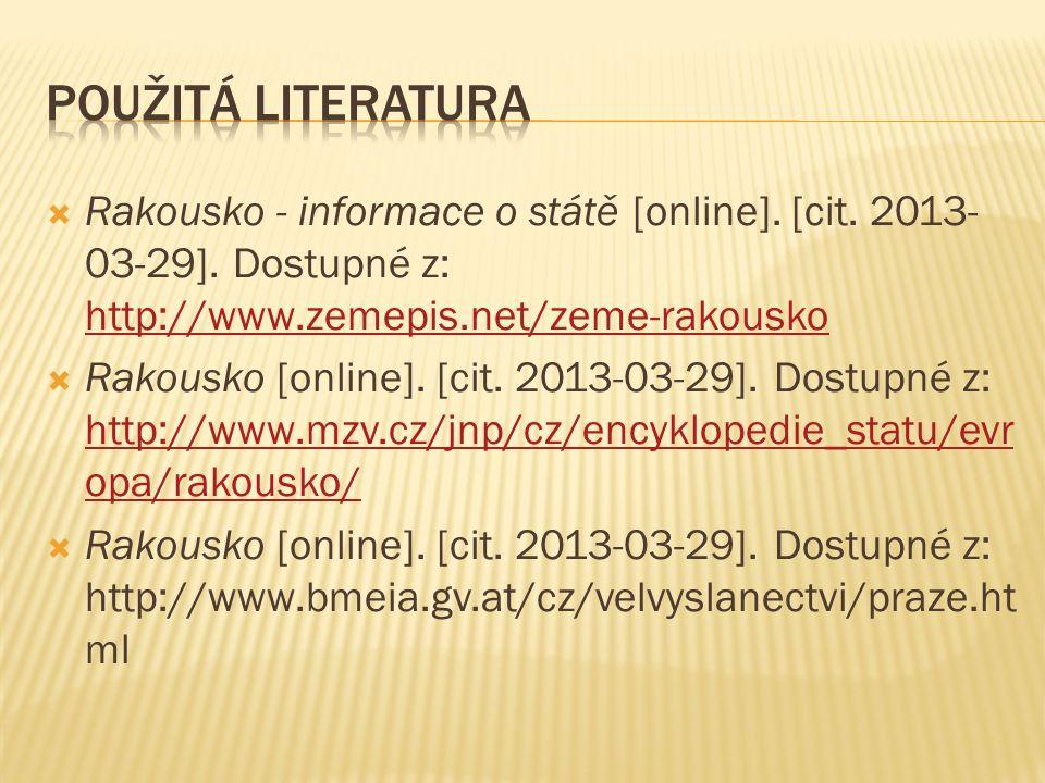 Rakousko - informace o státě [online]. [cit. 2013- 03-29].