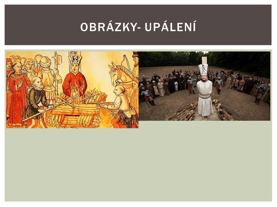 OBRÁZKY- UPÁLENÍ