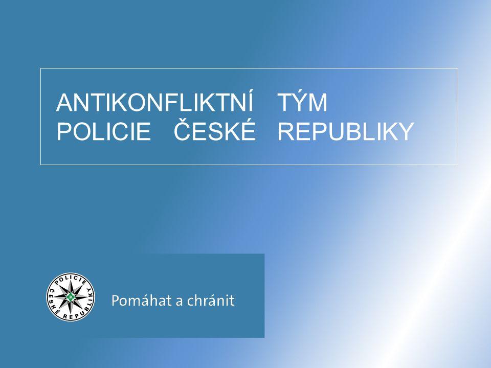 ANTIKONFLIKTNÍ TÝM POLICIE ČESKÉ REPUBLIKY