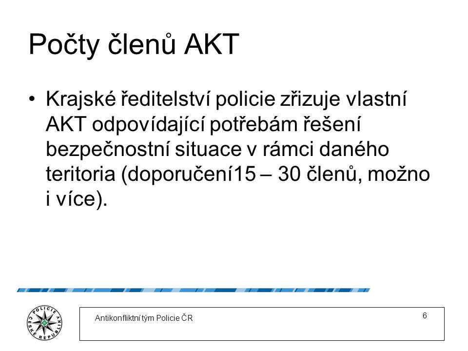 Počty členů AKT Krajské ředitelství policie zřizuje vlastní AKT odpovídající potřebám řešení bezpečnostní situace v rámci daného teritoria (doporučení15 – 30 členů, možno i více).
