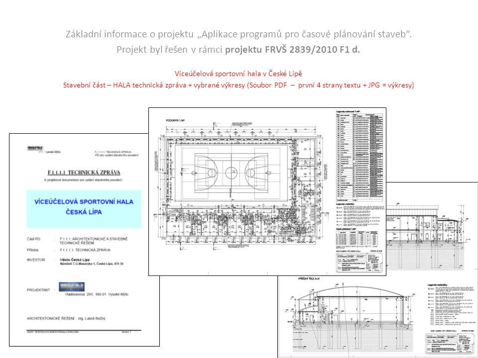 """Základní informace o projektu """"Aplikace programů pro časové plánování staveb ."""