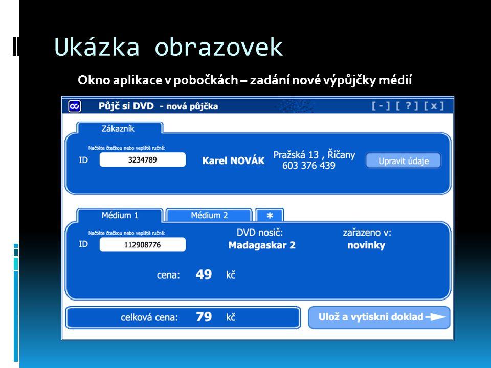 Ukázka obrazovek Okno aplikace v pobočkách – zadání nové výpůjčky médií