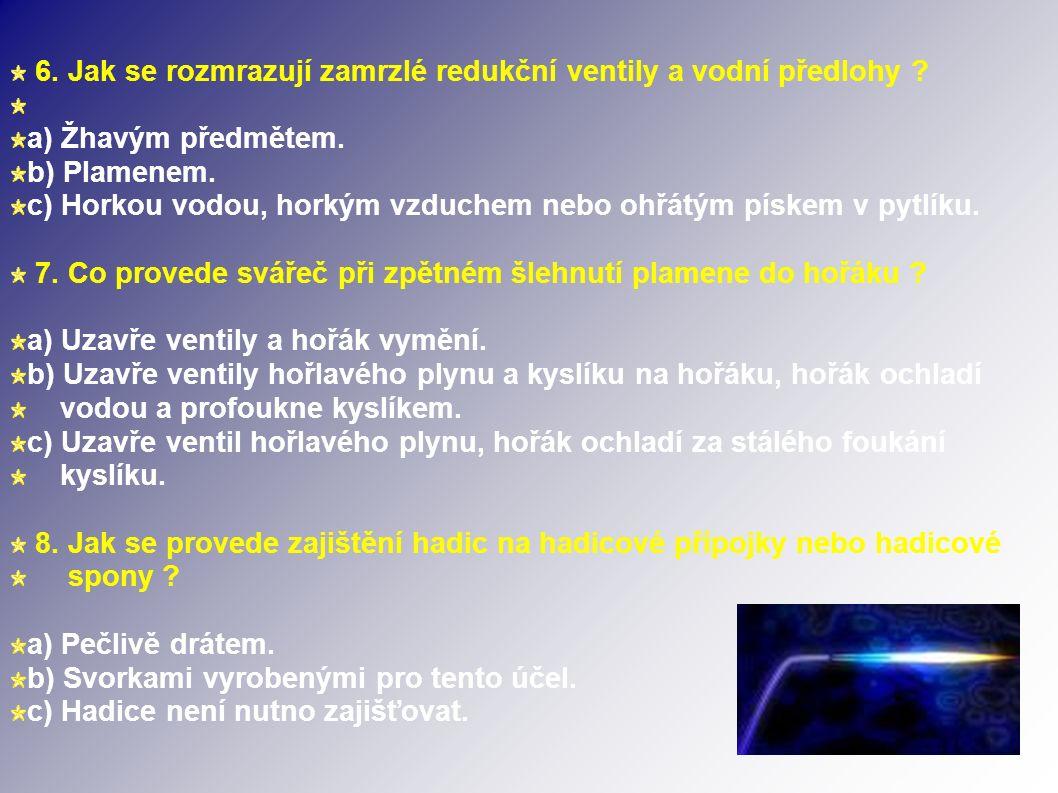 6. Jak se rozmrazují zamrzlé redukční ventily a vodní předlohy .