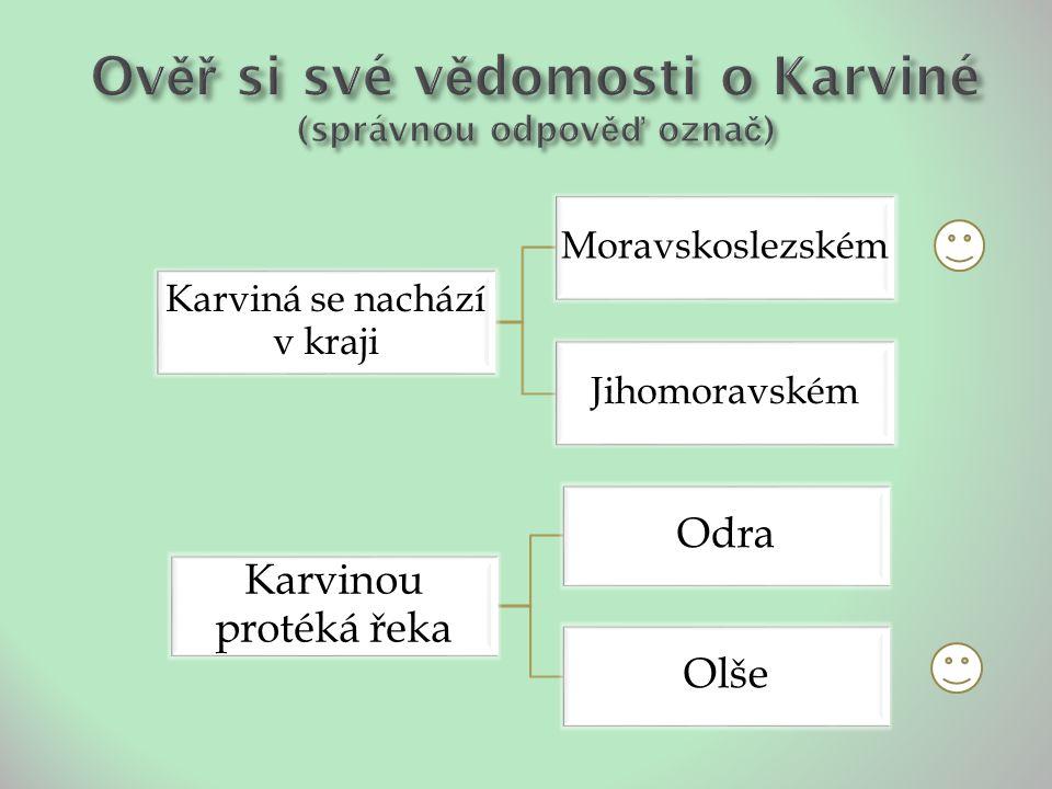 Karviná se nachází v kraji Moravskoslezském Jihomoravském Karvinou protéká řeka Odra Olše