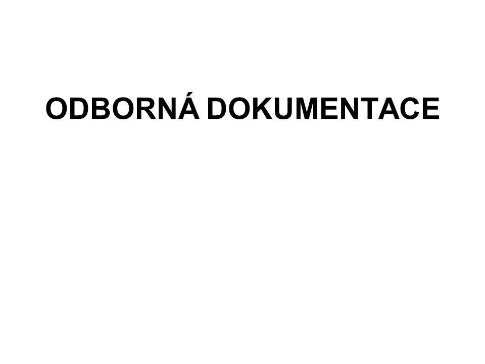 ODBORNÁ DOKUMENTACE