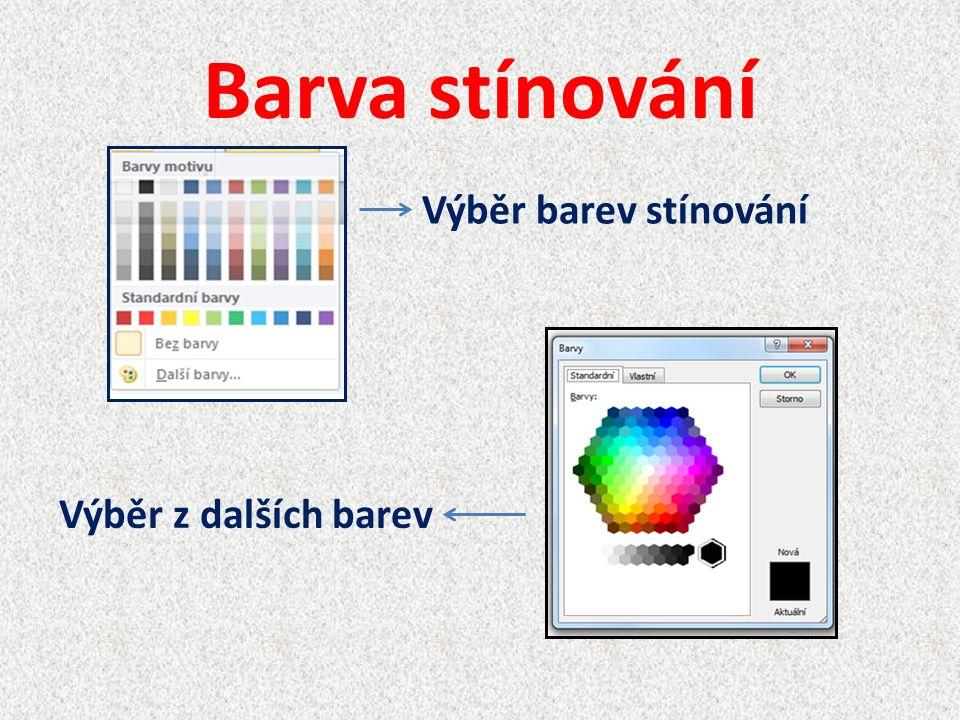 Barva stínování Výběr barev stínování Výběr z dalších barev