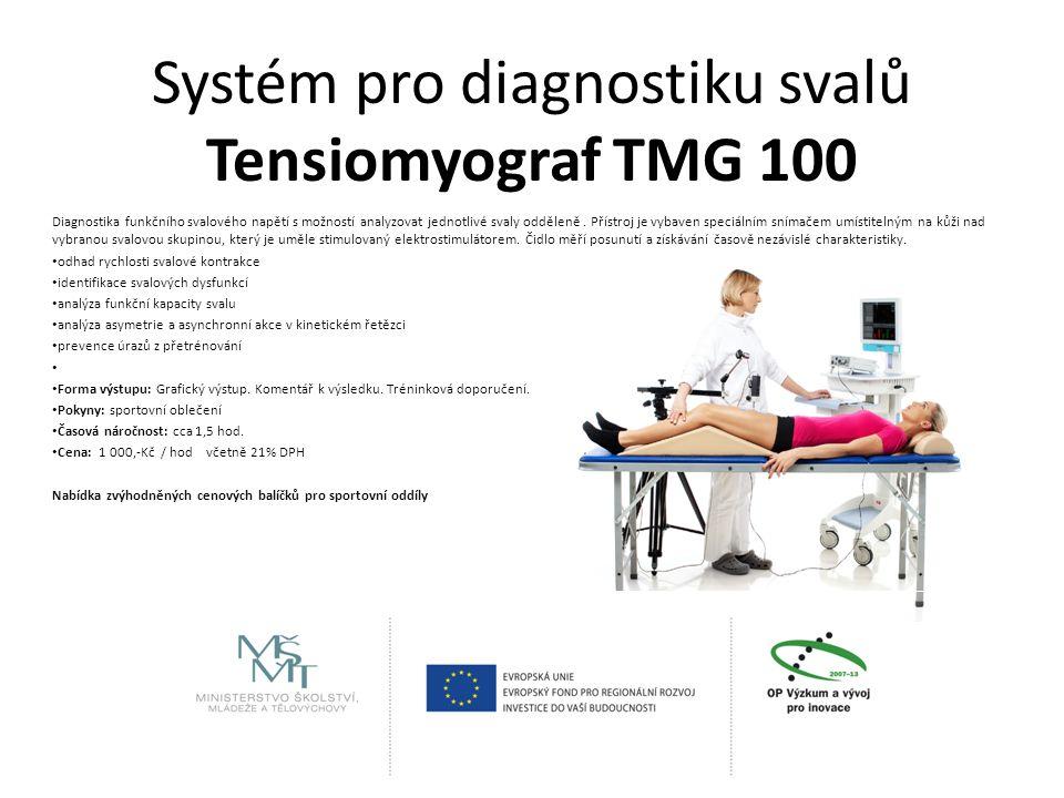 Systém pro diagnostiku svalů Tensiomyograf TMG 100 Diagnostika funkčního svalového napětí s možností analyzovat jednotlivé svaly odděleně.