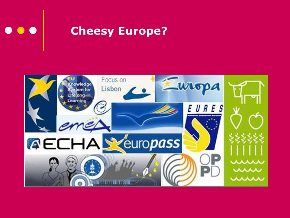 Cheesy Europe?