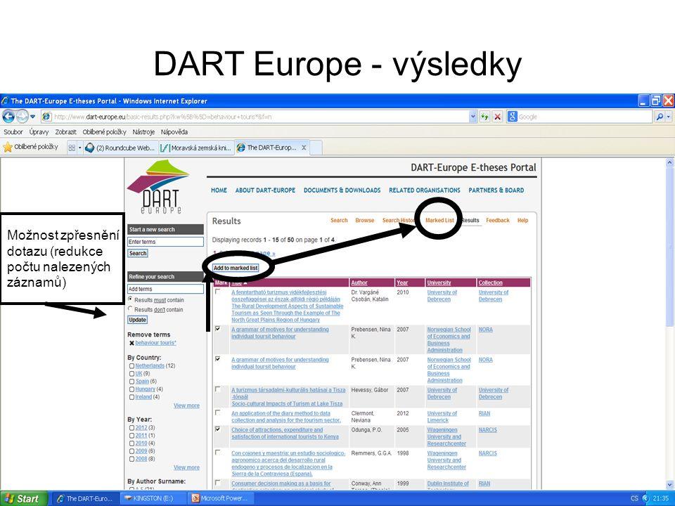 DART Europe - výsledky Možnost zpřesnění dotazu (redukce počtu nalezených záznamů)