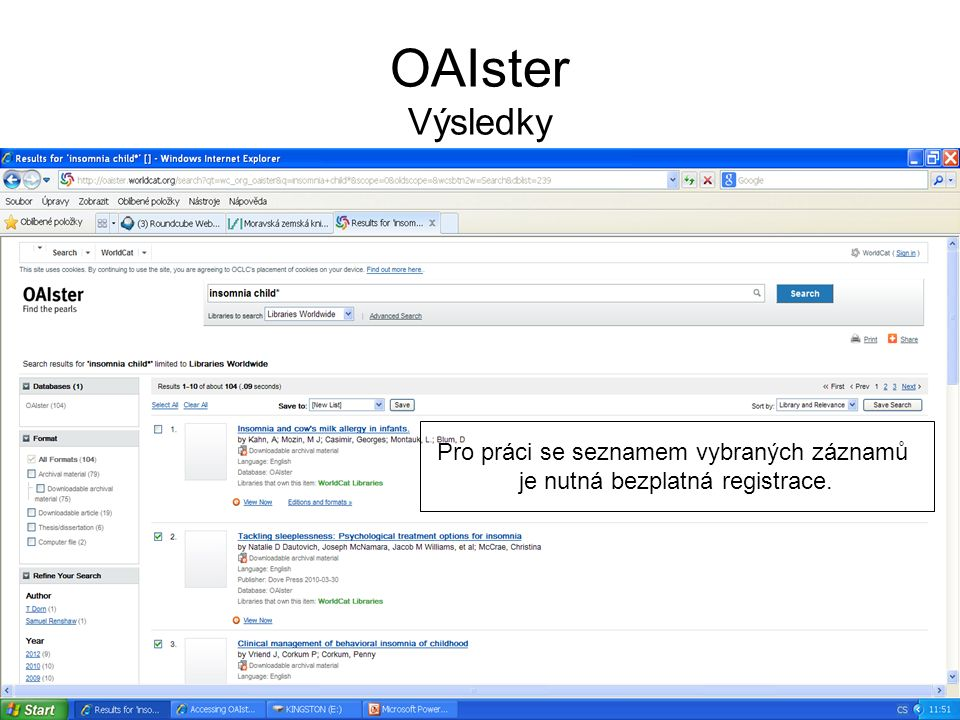 OAIster Výsledky Pro práci se seznamem vybraných záznamů je nutná bezplatná registrace.