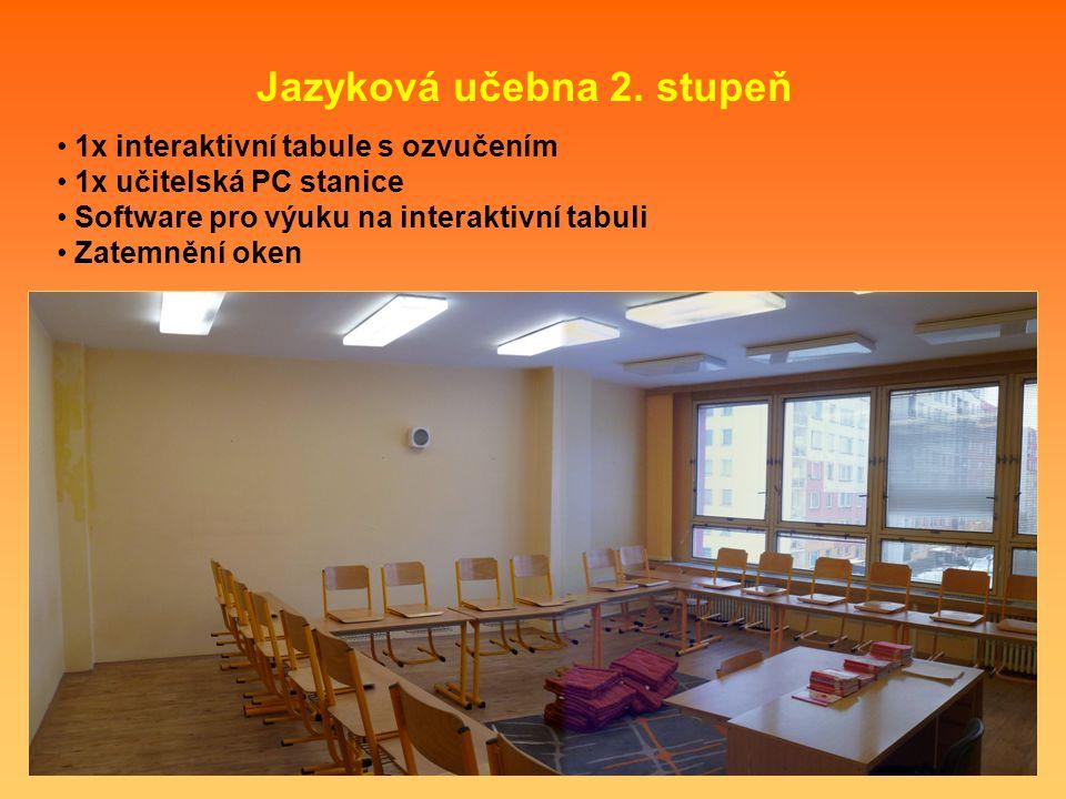 1x interaktivní tabule s ozvučením 1x učitelská PC stanice Software pro výuku na interaktivní tabuli Zatemnění oken Jazyková učebna 2. stupeň