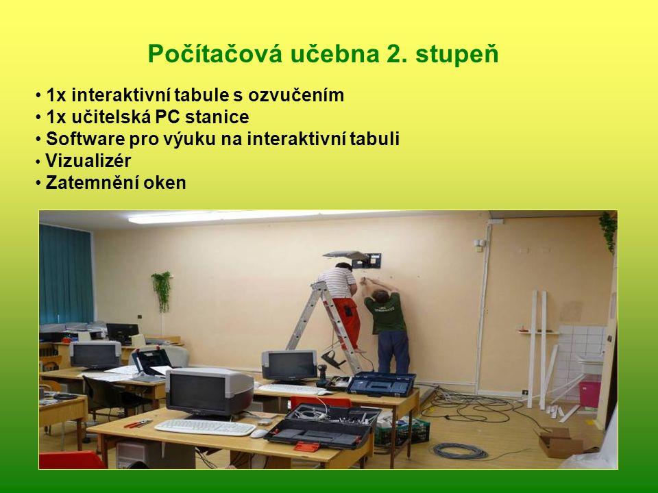 1x interaktivní tabule s ozvučením 1x učitelská PC stanice Software pro výuku na interaktivní tabuli Vizualizér Zatemnění oken Počítačová učebna 2. st
