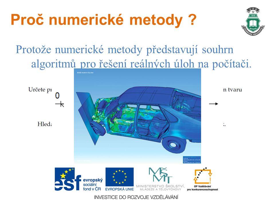 Proč numerické metody .