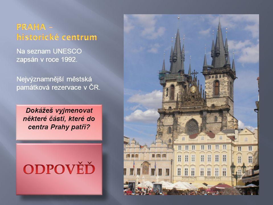 Na seznam UNESCO zapsán v roce 1992. Nejvýznamnější městská památková rezervace v ČR.