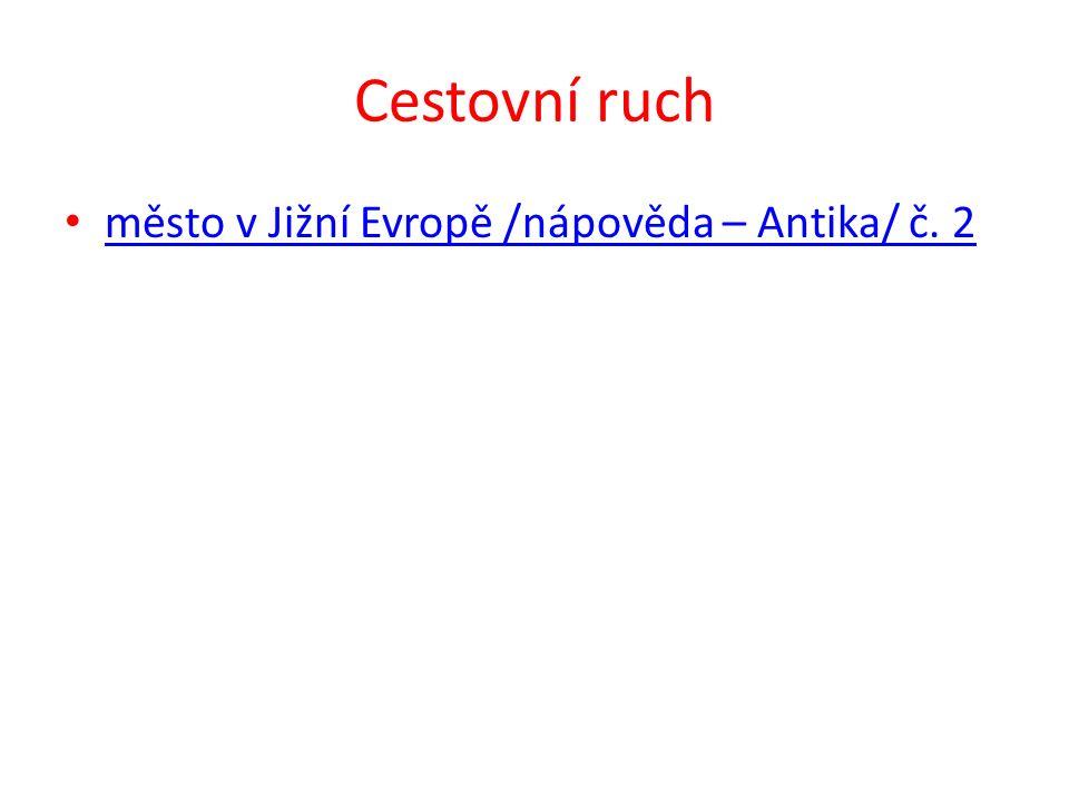 Cestovní ruch Město v Jižní Evropě /nápověda – Koloseum/ č.