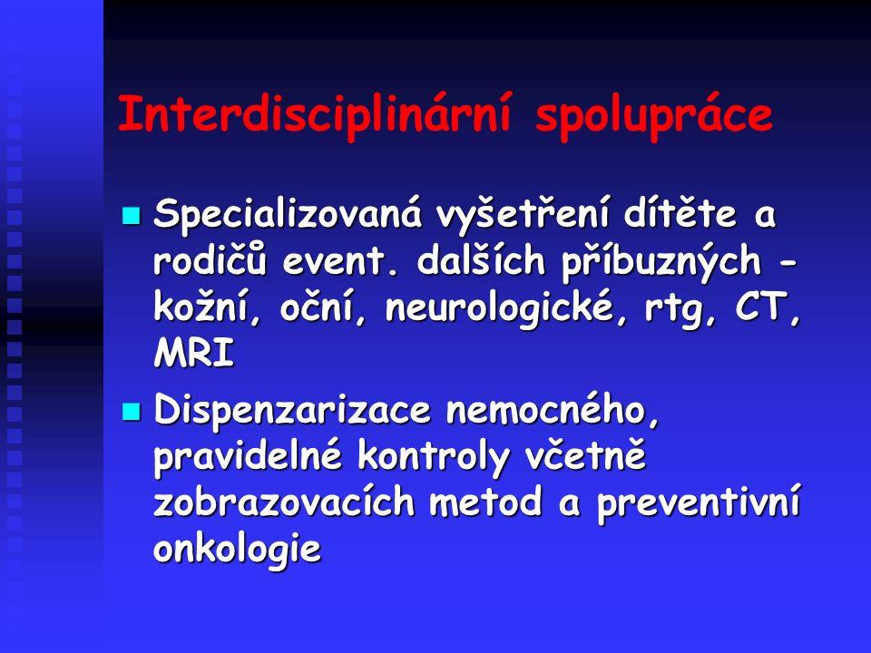 Interdisciplinární spolupráce Specializovaná vyšetření dítěte a rodičů event.